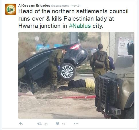 07Dec15 Hamas tweet - Israeli Jew runs over Palestinian woman murderer