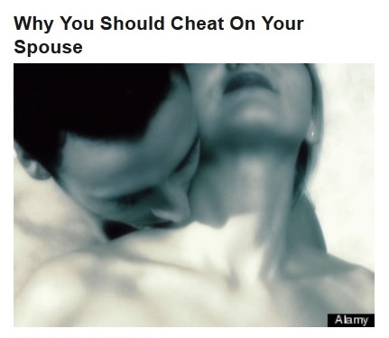 2012-08-21-fphl-why-you-should-cheat-on-your-spouse